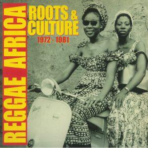 Various - Reggae Africa: Roots & Culture 1972-1981