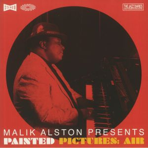 Malik Alston / Painted Pictures - Malik Alston presents Painted Pictures: Air