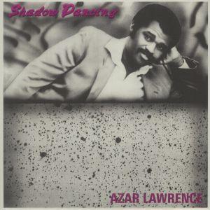 Azar Lawrence - Shadow Dancing (reissue)