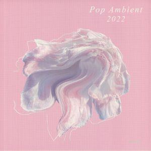 Various - Pop Ambient 2022