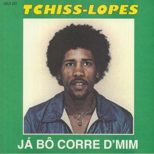 Tchiss Lopes - Ja Bo Corre D'mim (reissue)