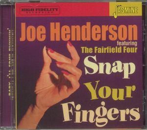 Joe Henderson / The Fairfield Four - Snap Your Fingers