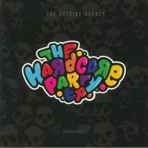 The Outside Agency - The Hardcore Party EP