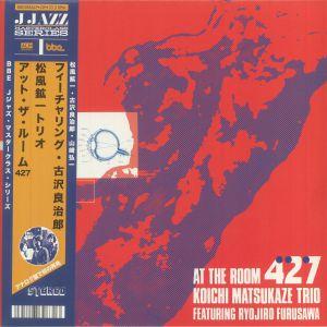 Koichi Matsukaze Trio / Ryojiro Furusawa - At The Room 427 (reissue)