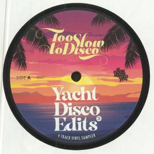 Holdtight / Delfonic / Jack Tennis / Those Guys From Athens - Too Slow To Disco Edits 07: Yacht Disco