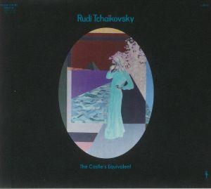 Rudi Tchaikovsky - The Castles Equivalent