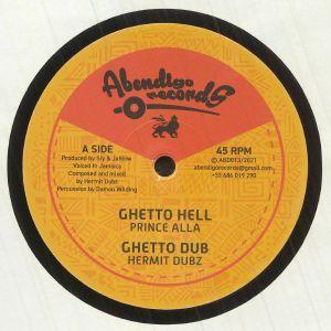 Prince Alla / Hermit Dubz - Ghetto Hell