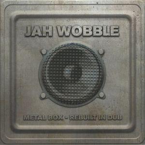 JAH WOBBLE - Metal Box: Rebuilt In Dub