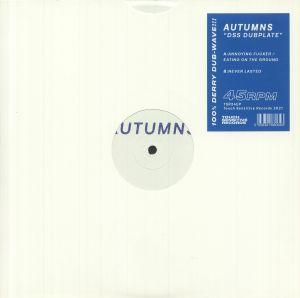 Autumns - DSS Dubplate
