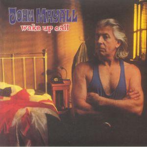 John Mayall - Wake Up Call (reissue)