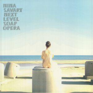 Nina Savary - Next Level Soap Opera