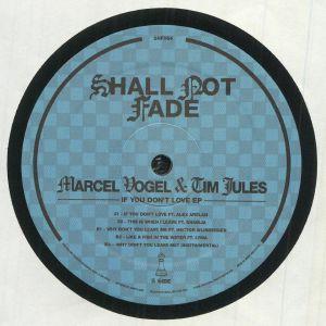 Marcel Vogel / Tim Jules - If You Don't Love