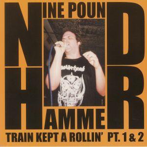 Nine Pound Hammer - Train Kept A Rollin Pt 1 & 2