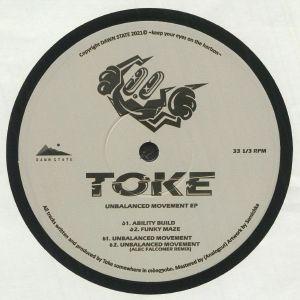 Toke - Unbalanced Movement EP