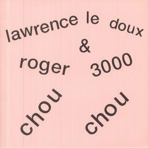 Roger 3000 / Lawrence Le Doux - Chou Chou