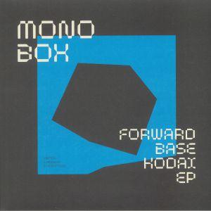 Monobox - Forwardbase Kodai EP