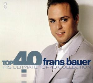 Frans Bauer - His Ultimate Collection