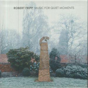 Robert Fripp - Music For Quiet Moments