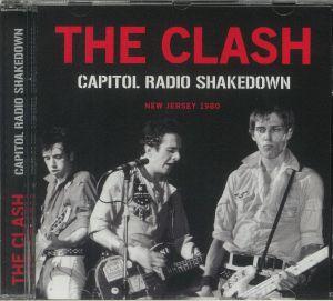 The Clash - Capitol Radio Shakedown