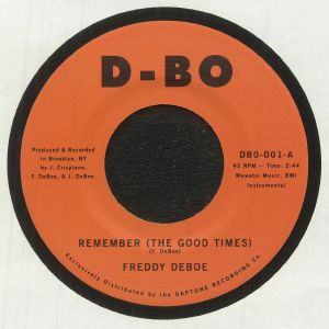 Freddy Deboe - Remember (The Good Times)