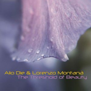 Alio Die / Lorenzo Montana - The Threshold Of Beauty