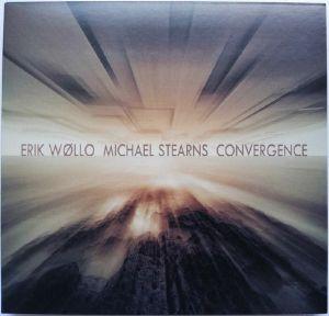 Erik Wollo / Michael Stearns - Convergence