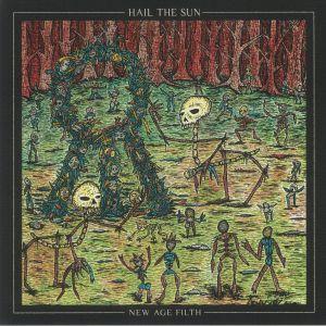 Hail The Sun - New Age Filth