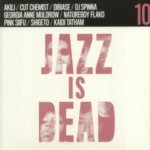 Adrian Younge / Ali Shaheed Muhammad - Jazz Is Dead 10: Remixes
