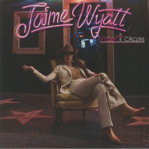 Jaime Wyatt - Neon Cross (reissue)