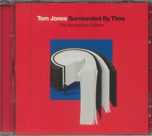 Tom Jones - Surrounded By Time (The Hourglass Edition)