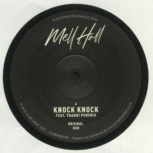 Mell Hall / Thandi Phoenix - Knock Knock