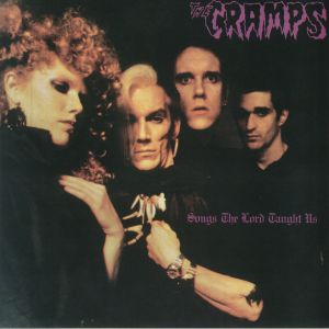 The Cramps - Songs The Lord Taught Us (reissue)