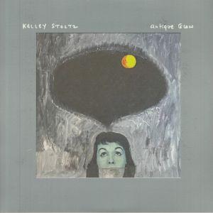 Kelley Stoltz - Antique Glow (Deluxe Edition)