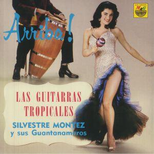 Silvestre Montez - Las Guitarras Tropicales