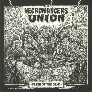 The Necromancers Union - Flesh Of The Dead