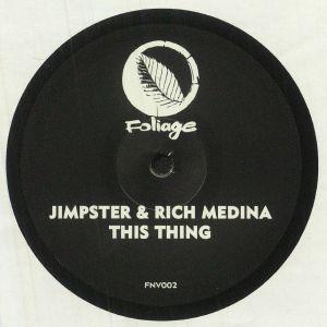 Jimpster / Rich Medina - This Thing
