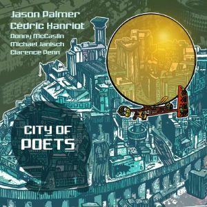 Jason Palmer / Cedric Hanriot - City Of Poets