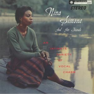 Nina Simone - Nina Simone & Her Friends (remastered)