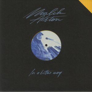 Malik Alston - In A Better Way