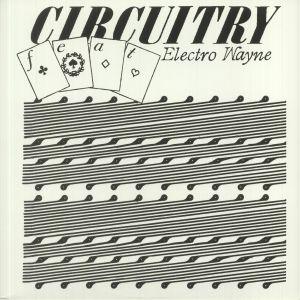 Circuitry / Electro Wayne - III