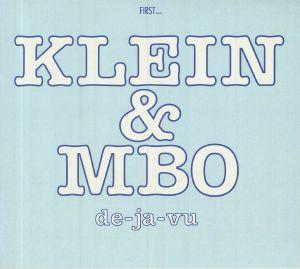 Klein / Mbo - De Ja Vu
