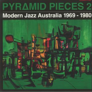 Various - Pyramid Pieces 2: Modern Jazz Australia 1969-1980