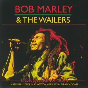 Bob Marley & The Wailers - Conquering Lion: National Stadium Kingston April 1978 FM Broadcast