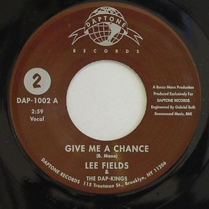 FIELDS, Lee & THE DAP KINGS - Give Me A Chance