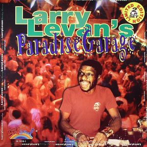 LEVAN, Larry/VARIOUS - Larry Levan's Paradise Garage