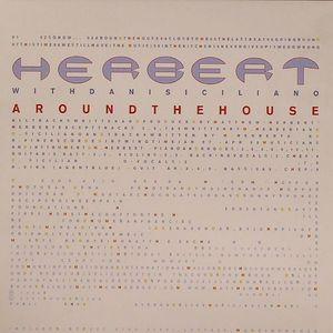 HERBERT with DANI SICILIANO - Around The House