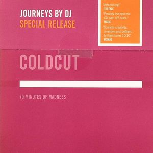 COLDCUT/VARIOUS - Journeys By DJ: 70 Minutes Of Madness