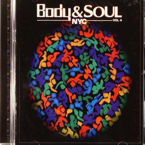 FRANCOIS K/JOE CLAUSSELL/DANNY KRIVIT/VARIOUS - Body & Soul NYC Vol 4