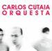 Carlos CUATAIA - Orquesta