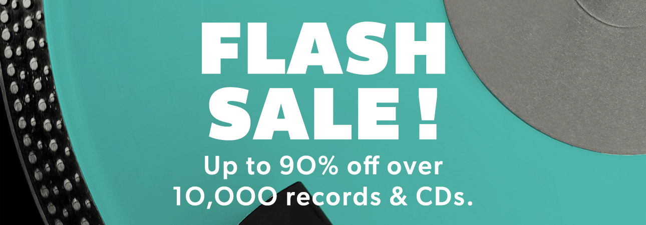 FLASH SALE! Up to 90% off over 10,000 records & CDs.